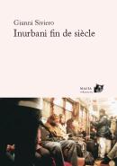 Inurbani fin de siècle